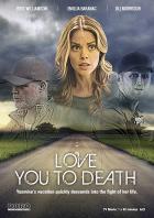 Neuzavřená minulost (Love You to Death)