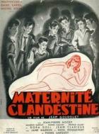 Tajné mateřství (Maternité clandestine)