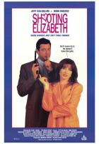 Zabít Elizabeth (Shooting Elizabeth)