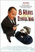 Osm hlav v cestovní tašce (8 Heads in a Duffel Bag)