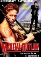 Štvanec (Martial Outlaw)