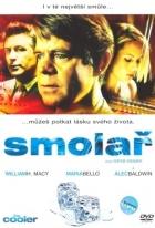 Smolař (The Cooler)