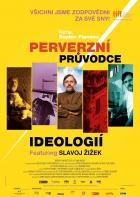 Perverzní průvodce ideologií (The Pervert's Guide to Ideology)