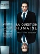 Lidská otázka (La question humaine)