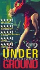 Underground (Underground – Il était une fois un pays / Underground / Podzemlje)