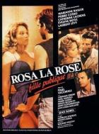 Rosa poběhlice (Rosa la rose, fille publique)
