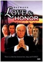 Mezi láskou a ctí (Between Love and Honor)