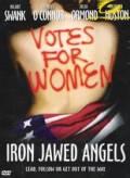 Andělé s ocelovým hlasem (Iron Jawed Angels)