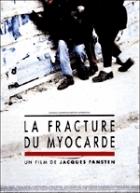 Infarkt (La fracture du myocarde)