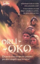 Orlí oko (Eye of the Eagle / Ornens oje)