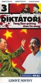 Diktátoři III. - Teng Siao-pching, Mao Ce-tung