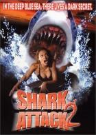 Žralok útočí 2 (Shark Attack 2)