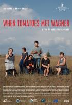 Když rajčata poslouchají Wagnera (When Tomatoes Met Wagner)