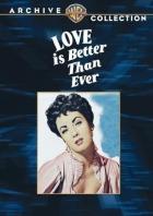 Láska je lepší než nic (Love Is Better Than Ever)