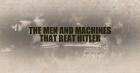 Tankoví hrdinové 2. světové války (The Men and the Machines That Beat Hitler)