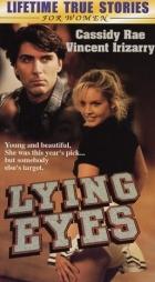 Nepustím tě (Lying Eyes)