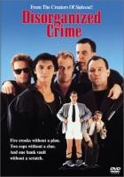 Špatně zorganizovaná loupež (Disorganized Crime)