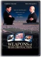 Zbraň davového šílenství (Weapons of mass distraction)