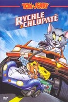 Tom a Jerry: Rychle a chlupatě (Tom and Jerry Fast And Furry)