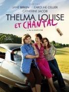 Thelma, Louise a Chantal
