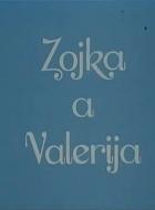 Zojka a Valéria
