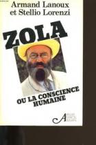 Zola (Émile Zola ou  La conscience humaine)
