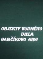 Objekty vodného diela Gabčíkovo 1989