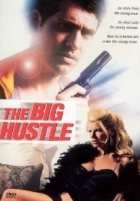 Špinavej kšeft (The Big Hustle)