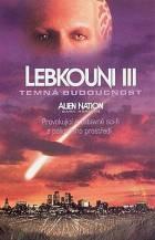Lebkouni III. - Temná budoucnost (Alien Nation - Dark Horizon)