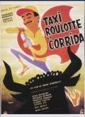 Taxi, maringotka a korida (Taxi, roulotte et corrida)