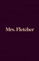 Paní Fletcherová (Mrs. Fletcher)