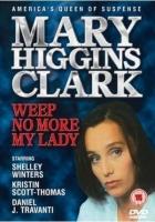 Zločiny podle Mary Higgins Clarkové: Už neplač, má lásko