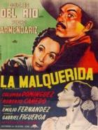 Nemilovaná (La malquerida)