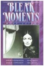 Tísnivé okamžiky (Bleak Moments)