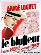 Podvodník (Le bluffeur)