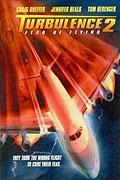 Turbulence 2: Strach z létání