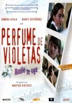 Fialkový parfém (Perfume de Violetas, nadie te oye)