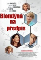 Blondýna na předpis (Better Living Through Chemistry)