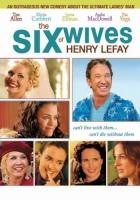 Šest žen Henryho Lefaye (The Six Wives of Henry Lefay)