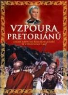 Vzpoura pretoriánů (La rivolta dei pretoriani)