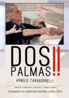 Dos Palmas! Arnold Taraborrelli