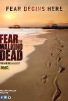 Živí mrtví: Počátek konce (Fear the Walking Dead)