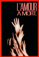 Láska až za hrob (L'amour à mort)