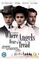 Kam se i andělé bojí vstoupit (Where Angels Fear to Tread)