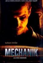 Mechanik (El Maquinista)