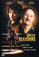 Rozhodující úder (Split Decisions)