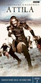 Nesmrtelní Válečníci: Attila (Heroes and Villains: Attila the Hun)
