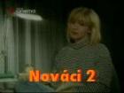 Nováci II