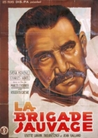 Divoká brigáda (La brigade sauvage)