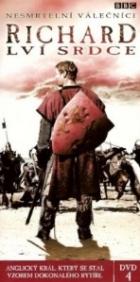 Nesmrtelní Válečníci: Richard Lví Srdce (Heroes and Villains: Richard the Lionheart)